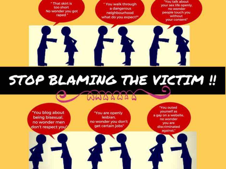 Stop Blaming the victim !