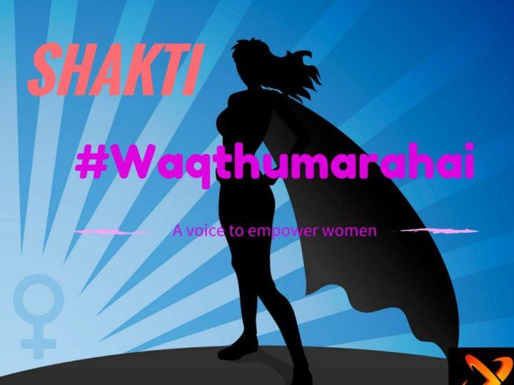 SHAKTI#waqthumarahai